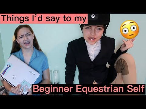 Things I'd say to my Beginner Equestrian Self....