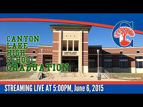 Canyon Lake High School 2015 Graduation