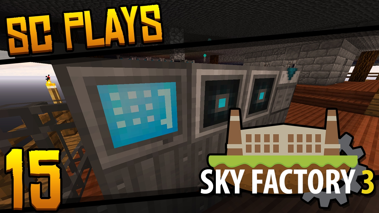 Sc Plays Sky Factory 3 Ep15 Quot Auto Crafting Quot Hd Youtube