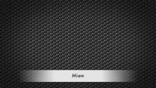 Miam V3