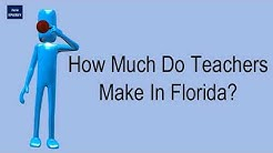 How Much Do Teachers Make In Florida?