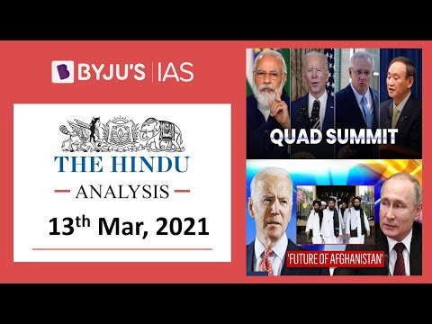 'The Hindu' Analysis For 13th March, 2021. (Current Affairs For UPSC/IAS)