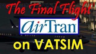 Final AirTran Flight on VATSIM with ATC (ATL-TPA)