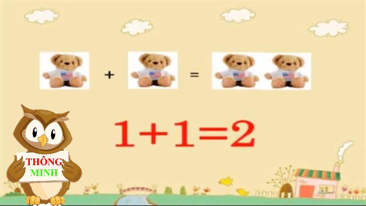 Dạy bé học toán | phép cộng cho trẻ mầm non | em tập làm toán lớp 1 | dạy trẻ thông minh sớm
