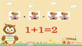 Dạy bé học toán   phép cộng cho trẻ mầm non   em tập làm toán lớp 1   dạy trẻ thông minh sớm
