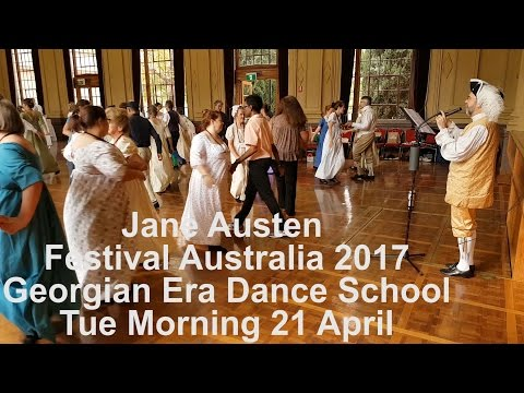 Jane Austen Festival Australia 2017 - Friday Morning, 21 April, Georgian Era Dance School Workshop