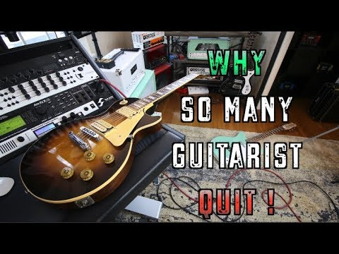 Why So Many People Quit Playing Guitar. :(