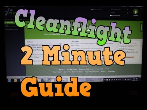 Set up cleanflight in under 2 minutes. Easy Guide