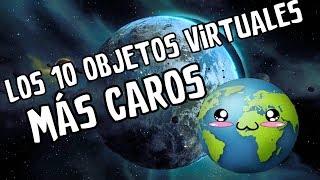 🎮LOS 10 OBJETOS VIRTUALES MÁS CAROS DEL MUNDO🎮