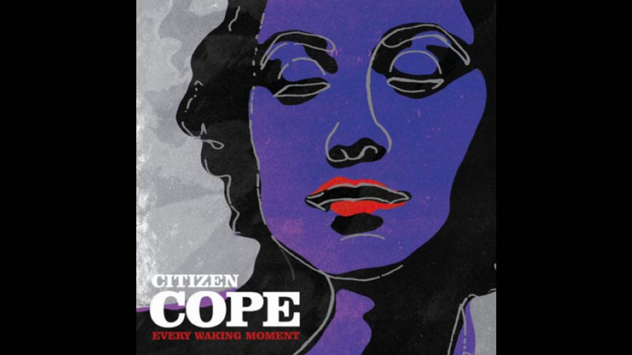 Citizen Cope-Brother Lee [Lyrics in the description ...