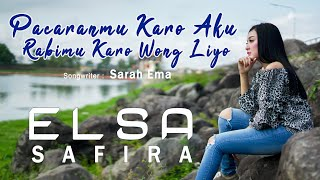 Download lagu ELSA SAFIRA - PACARANMU KARO AKU RABIMU KARO WONG LIYO (Official Music Video)