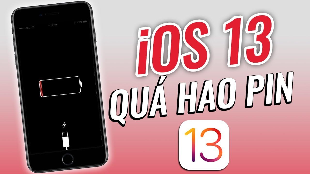 iOS 13 quá HAO PIN và đây là cách khắc phục !!!