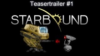 Starbound - Teasertrailer of a new adventure game (Chucklefish games)