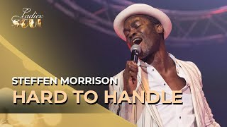 Ladies of Soul 2019 | Hard to Handle (Steffen Morrison)