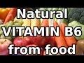 Natural VITAMIN B6 from food