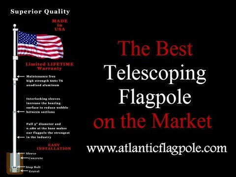 The Best Telescoping Flagpole Flag poles for Sale