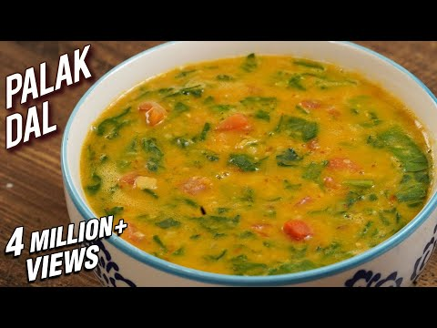 Palak Dal Recipe - Dhaba Style Dal Palak - Spinach & Lentil Curry - Varun