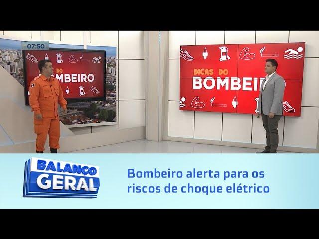 Dicas do Bombeiro: Bombeiro alerta para os riscos de choque elétrico