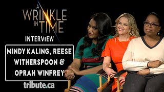Oprah Winfrey, Reese Witherspoon & Mindy Kaling - A Wrinkle in Time Interview