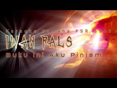 Iwan Fals - Buku Ini Aku Pinjam (Karaoke Yamaha PSR S900)