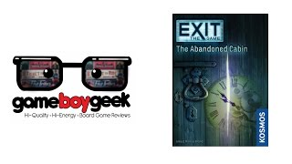 Exit the Game: The Abandoned Cabin (NO SPOILERS) Review with the Game Boy Geek