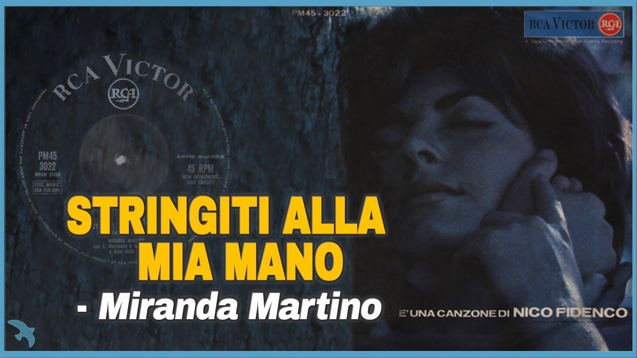 Stringiti Alla MIA Mano - Miranda Martino