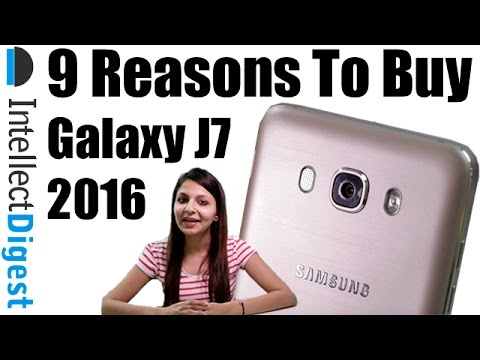 9 Reasons To Buy Samsung Galaxy J7 2016- Crisp Review | Intellect Digest