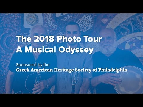 Photo Tour 2018, A Musical Odyssey – The Heritage of Greek Music in Philadelphia