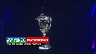 Thomas Cup Rewind 2018 | Day 8 YONEX Daily Highlights