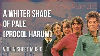 EASY Violin Sheet Music: How to play A Whiter Shade Of Pale by Procol Harum