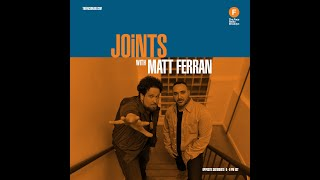 Joints! #005 with Matt Ferran & Special Guest DJ Center on The Face Radio Brooklyn (1.11.20)