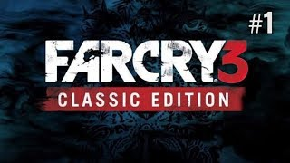 Twitch Livestream | Far Cry 3 Classic Edition Part 1 [Xbox One]