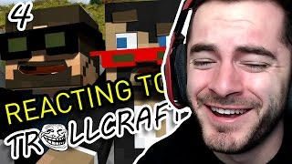 REACTING TO SSUNDEE & CRAINER'S TROLLCRAFT REACTIONS #4