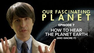 How To Hear The Planet Earth (and ignore it) [with Demetri Martin]