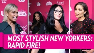 Most Stylish New Yorkers Play Rapid Fire Questions!