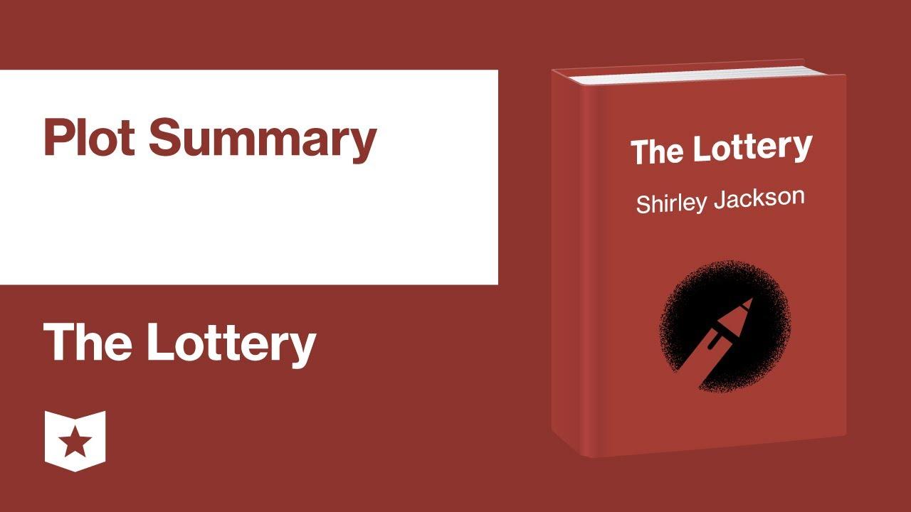 The Lottery by Shirley Jackson   Summary & Analysis