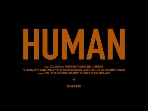 Steve Angello - HUMAN Trailer II