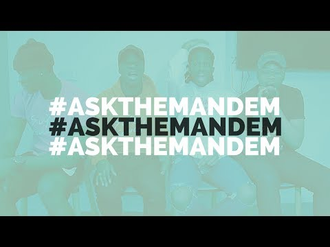 """#ASKTHEMANDEM ep 4: """"I have a little girl and i don't know who the father is..."""""""