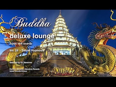 Buddha Deluxe Lounge - No.28 Secret Hypnosis, HD, 2017, mystic bar & buddha sounds