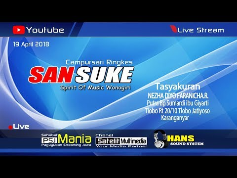 LIVE STREAMING SANSUKE MUSIC // HANS SOUND SYSTEM // SATELIT MULTIMEDIA 19 - 4 - 2018