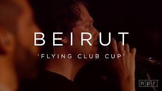 Video Beirut: Flying Club Cup | NPR MUSIC FRONT ROW download MP3, 3GP, MP4, WEBM, AVI, FLV Juli 2018