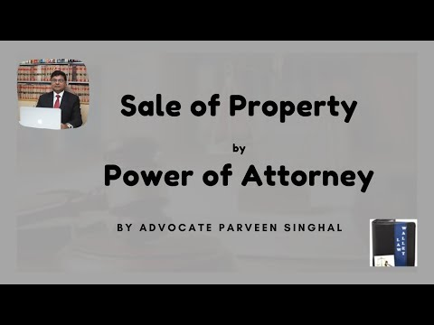 Power of attorney for Transfer of Property in india