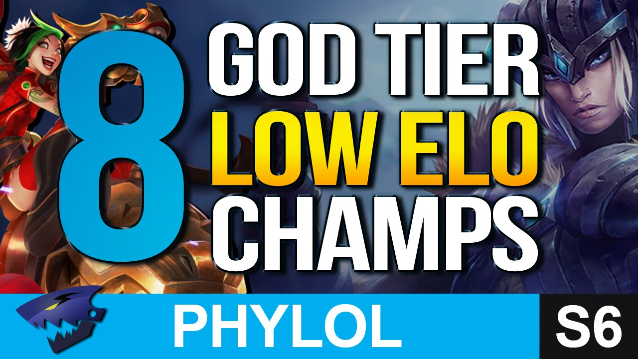 8 God Tier Low Elo Champions Better At Gold Silver Bronze League Of Legends Youtube