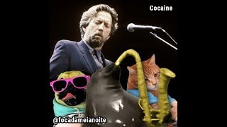 Foca da meia-noite - Cocaine (Eric Clapton)