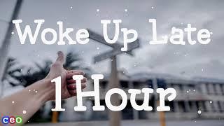 Drax Project - Woke Up Late  [ 1Hour Loop ] | Lyrics