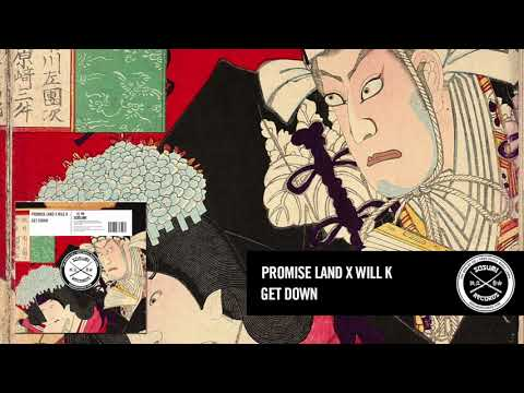Promise Land X WILL K - Get Down [Sosumi Records]