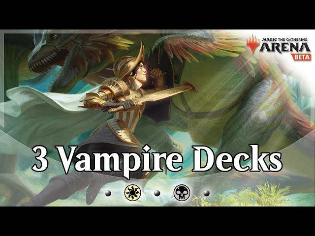 Three Different Vampire Lists in One Video   MTG Arena Deck Guide