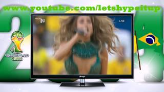 We Are One (Ole Ola) - Pitbull ft. Jennifer Lopez & Claudia Leitte - LIVE World Cup 2014 Brazil [HD]
