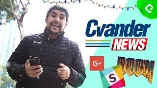Comienza el Guadalupe - Reyes, Doom cumple 20 años y Youtube Rewind fracasó   CvanderNews