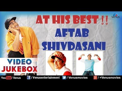 At His Best : Aftab Shivdasani ~ Bollywood Hits || Video Jukebox